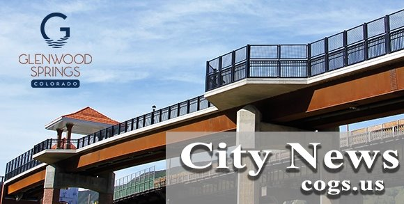 Glenwood Springs City News - Image featuring new Grand Ave. Pedestrian Bridge